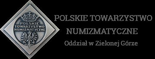 POLSKIE TOWARZYSTWO NUMIZMATYCZNE – Oddział w Zielonej Górze